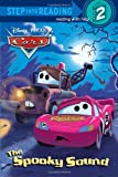 img - for The Spooky Sound (Disney/Pixar Cars) (Step into Reading, Step 2) book / textbook / text book