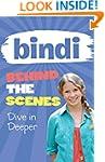 Bindi Behind the Scenes 4: Dive in De...