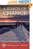 A Season of Change (Bellingwood Book 6)