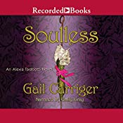 Soulless: An Alexia Tarabotti Novel | Gail Carriger