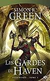 Darkwood, tome 3 : Les Gardes de Haven