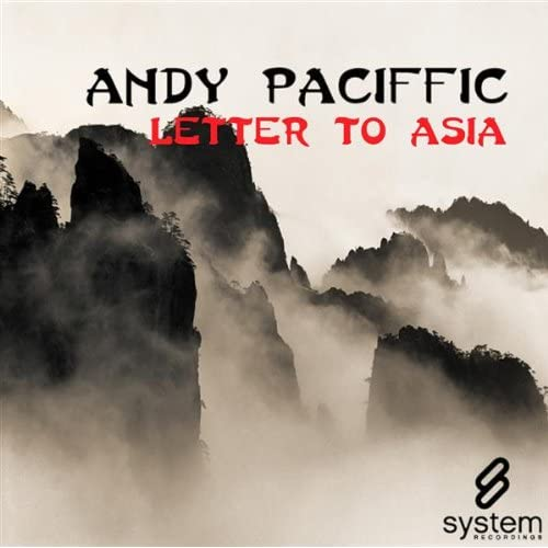 Andy Paciffic - Letter To Asia