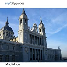 Madrid: mp3cityguides Walking Tour (       UNABRIDGED) by Simon Harry Brooke Narrated by Simon Harry Brooke
