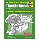 Sam Denham HAYNES INTERNATIONAL RESCUE THUNDERBIRDS: AGENTS' TECHNICAL MANUAL: TB1-TB5, TRACY ISLAND AND ASSOCIATED RESCUE VEHICLES BY (Author)Denham, Sam[Hardcover]Jul-2012