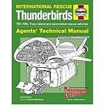 HAYNES INTERNATIONAL RESCUE THUNDERBIRDS: AGENTS' TECHNICAL MANUAL: TB1-TB5, TRACY ISLAND AND ASSOCIATED RESCUE VEHICLES BY (Author)Denham, Sam[Hardcover]Jul-2012 Sam Denham
