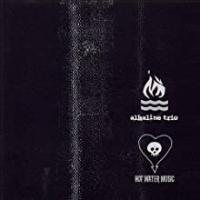Alkaline Trio / Hot Water Music