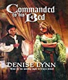 img - for Commanded to His Bed (Harlequin Historical) book / textbook / text book