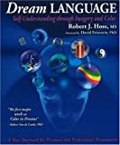 img - for Dream Language: Self-understanding Through Imagery and Color book / textbook / text book