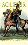 img - for Soldier Spy (Napoleonic Horseman Book 4) book / textbook / text book