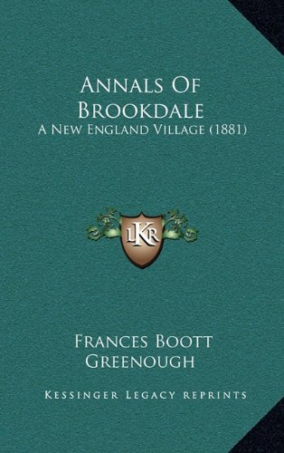 Annals of Brookdale: A New England Village (1881)