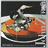 Aporias: Requia for Piano and Orchestra by John Zorn (1998-09-15)