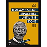 Motivational Poster For Office And Home - Inspirational Quotes -It Seems Impossible - Nelson Mandela