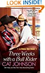 Three Weeks With a Bull Rider (Oklaho...