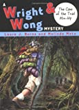 The Case of the Trail Mix-Up #3 (Wright & Wong)