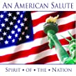 American Salute: Spirit of the Nation