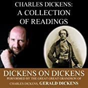 Charles Dickens: A Collection of Readings: Dickens on Dickens | [Charles Dickens]