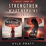 Strengthen What Remains Stories: The Strengthen What Remains Combo Pack | Kyle Pratt