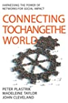 Connecting to Change the World: Harne...