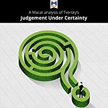 A Macat Analysis of Tversky's Judgment Under Uncertainty Audiobook by Dr. Camille Morvan, Dr. William J. Jenkins Narrated by  Macat.com
