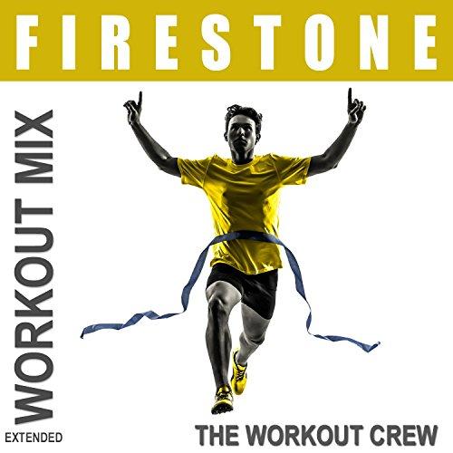 firestone-extended-workout-mix