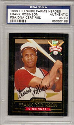 frank-robinson-cincinnati-reds-autographed-psa-dna-authenticated-1999-hillshire-farms-heroes-card-si