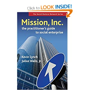 Mission, Inc.: The Practitioners Guide to Social Enterprise (Social Venture Network) e-book downloads