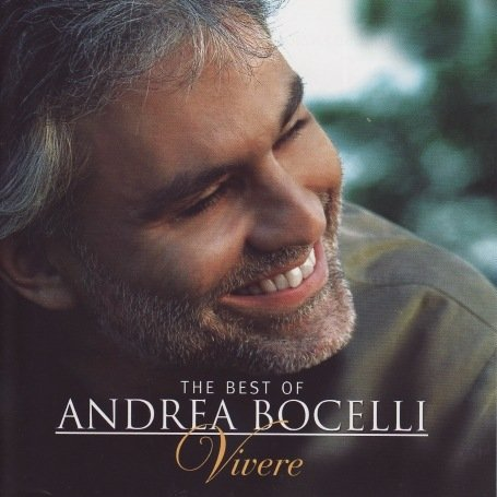 Andrea Bocelli - Vivere - Greatest Hits - Zortam Music
