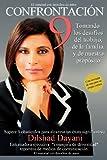 Confrontación 9: Tomando los desafos del trabajo, de la familia,y de nuestro propsito (Spanish Edition)