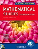 IB Course Companion: Mathematical Studies: 2nd edition (Course Companion: Ib Diploma Programme)