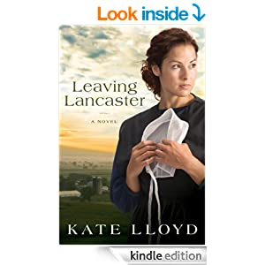 Leaving Lancaster: A Novel (Legacy of Lancaster Trilogy Book 1)