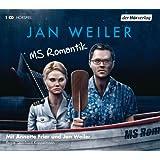 """MS Romantikvon """"Jan Weiler"""""""