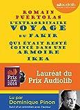 L'extraordinaire voyage du fakir qui était resté coincé dans une armoire Ikea: Livre audio - 1 CD MP3 - 626 Mo - Suivi d'un entretien avec l'auteur