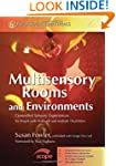 Multisensory Rooms and Environments:...