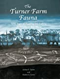 The Turner Farm Fauna: 5000 Years of Hunting and Fishing in Penobscot Bay, Maine