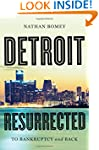 Detroit Resurrected: To Bankruptcy an...