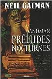 echange, troc Neil Gaiman, Collectif - Sandman, Tome 1 : Préludes et Nocturnes