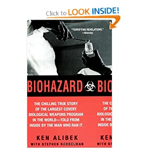 The Chilling True Story of the Largest Covert Biological Weapons Program in the World--Told from Inside by the Man Who Ran It  - Ken Alibek,Stephen Handelman