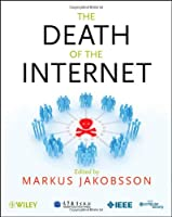 The Death of the Internet Front Cover