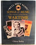 """We'll Meet Again"": Songs and Music T..."