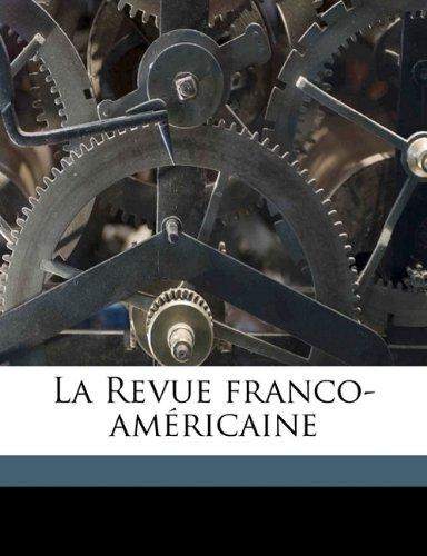 La Revue franco-américain, Volume 6