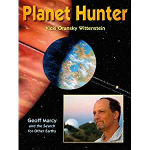 Planet Hunter, Geoff Marcy and the Search for Other Earths