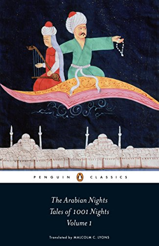 The Arabian Nights: Tales of 1,001 Nights: Volume 1 (Penguin Classics)