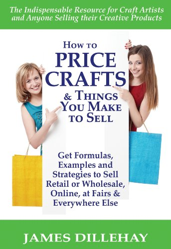 How to price crafts and things you make to sell book for How to sell things you make