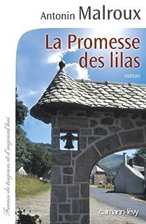 La promesse des lilas, Malroux, Antonin