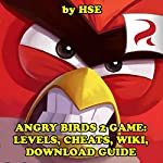 Angry Birds 2 Game: Levels, Cheats, Wiki, Download Guide |  HSE