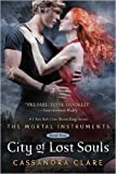 City of Lost Souls (The Mortal Instruments) (Paperback) - Common