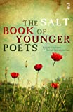 The Salt Book of Younger Poets. Edited by Roddy Lumsden, Eloise Stonborough