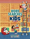 Word Search for Kids Ages 6-8: Reproducible Worksheets for Classroom and Homeschool Use (Woo! Jr. Kids Activities Books)