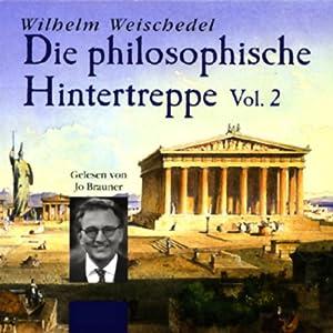 Die philosophische Hintertreppe - Vol. 2 Hörbuch