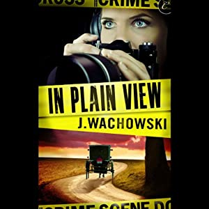 In Plain View | [J. Wachowski]